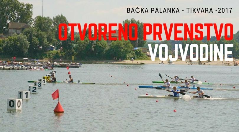 Tikvara je centar kajakaškog sporta – Otvoreno Prvenstvo Vojvodine u kajaku i kanuu