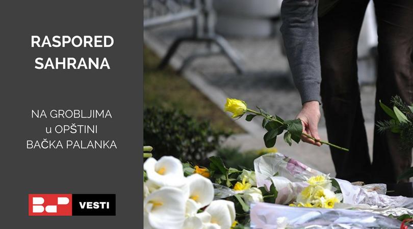 Raspored sahrana – ponedeljak (18.05.)