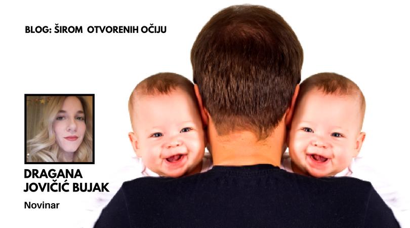 """""""Da obavezno rodiš sebi treće jer ove dve liče na tatu"""""""