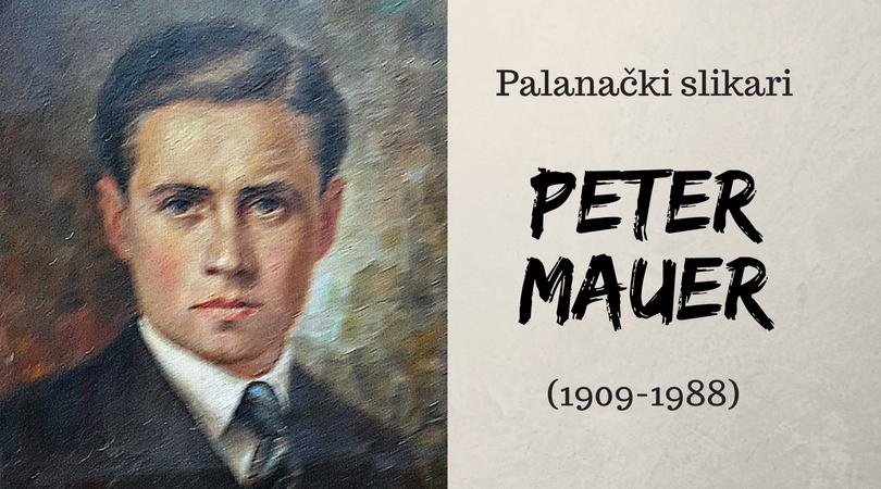 Slikar Peter Maurer (1909-1988)