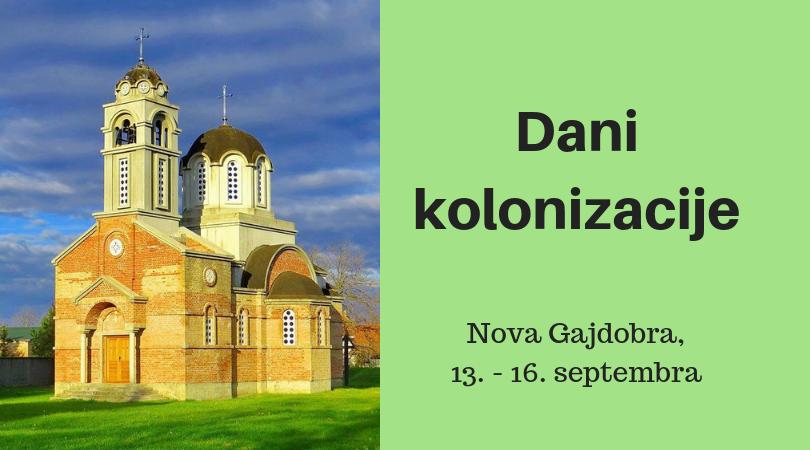 Dani kolonizacije u Novoj Gajdobri – program