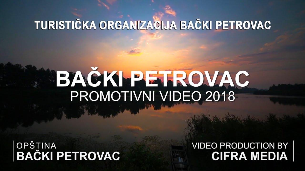 Bački Petrovac 2018 – Lepote moga mesta (VIDEO)