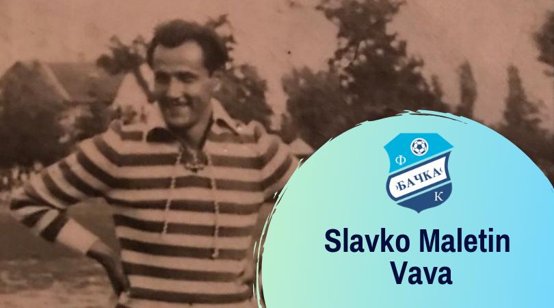 Poznati građani opštine Bačka Palanka – Slavko Maletin Vava