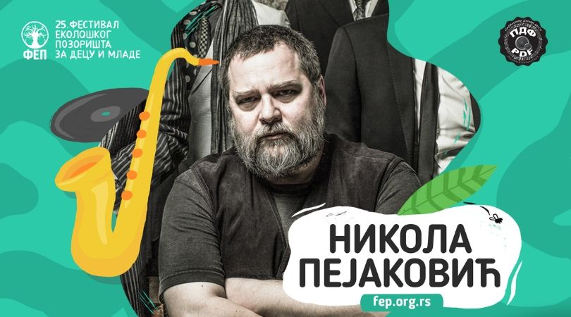 Nikola Pejaković Kolja na 25. Festivalu ekološkog pozorišta za decu i mlade