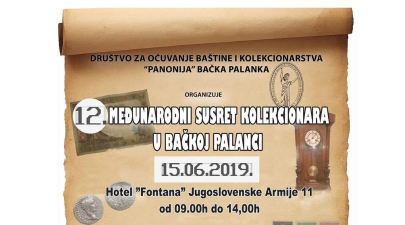 12. Međunarodni susret kolekcionara u Bačkoj Palanci