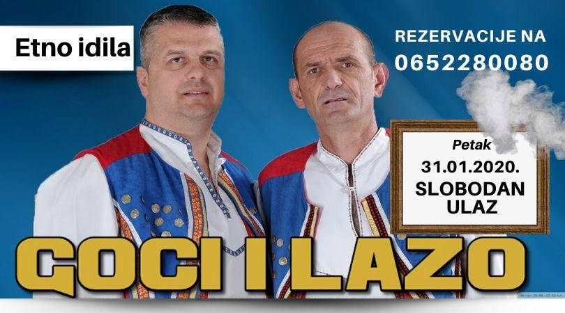 """Goci i Lazo – Krajiško veče u """"Etno idili"""""""
